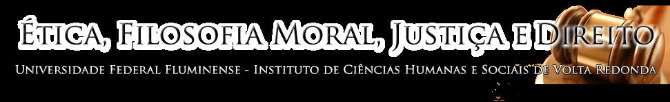 Ética, Filosofia Moral, Justiça e Direito