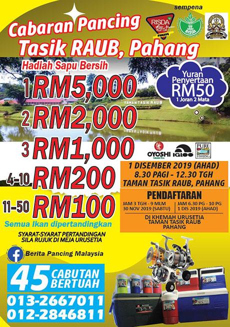 Cabaran Pancing Tasik Raub, Pahang 1 Disember 2019