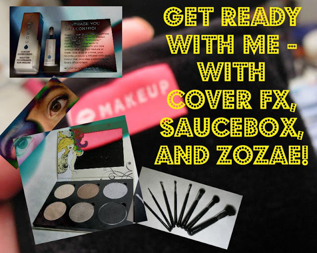 Lit from Within: Get Ready With Me & #SauceBoxCosmetics, #CoverFX ...