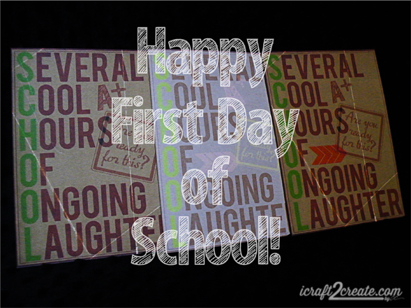 First Day of School, Cards, acronym, Sassy Designs, Lettering Delights, Fall, Autumn, School