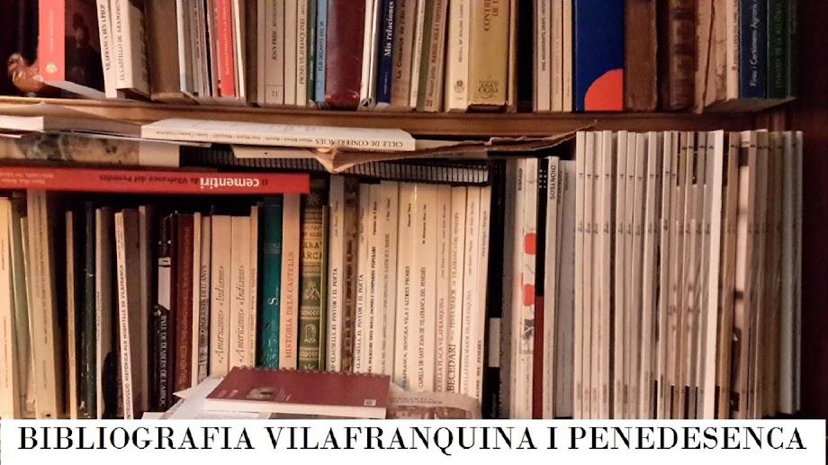 Bibliografia vilafranquina i penedesenca