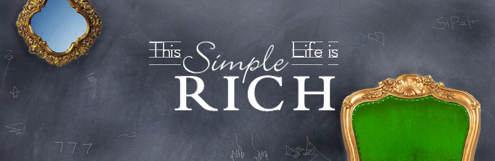 This Simple Life is Rich