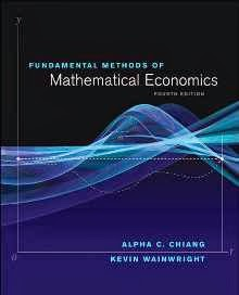 Fundamental Methods of Mathematical Economics 4th Edition