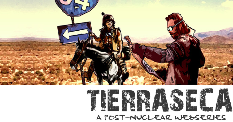 TIERRASECA a post-nuclear webseries