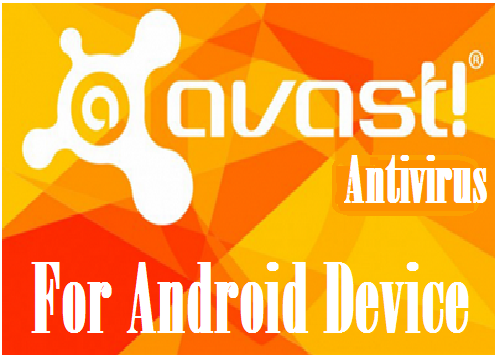 Antivirus for Android Devices Free from Avast Download From Google play