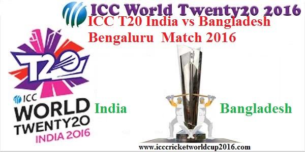 ICC T20 India vs Bangladesh Bengaluru Match Result 2016