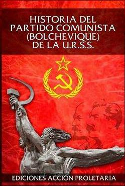 VENTA LIBRO HISTORIA DEL PARTIDO COMUNISTA (BOLCHEVIQUE) DE LA URSS