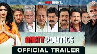 Dirty Politics Official Trailer
