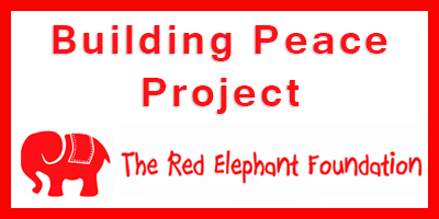 The Red Elephant Foundation : Building Peace Project