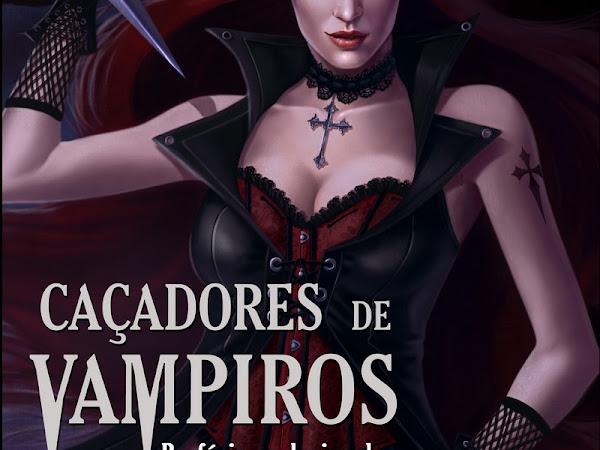 Pré-venda de Caçadores de Vampiros da Editora Buriti, vários autores