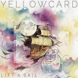 Yellowcard Lift a Sail