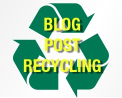 Recycle your Old Blog Posts to Increase Web Traffic