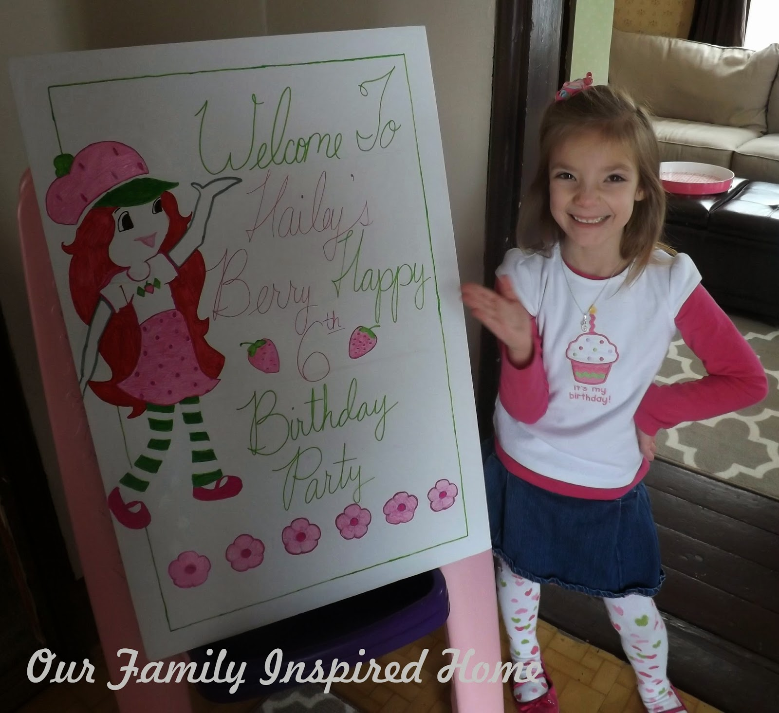And not only did we still have a Strawberry Shortcake theme but it also felt a little bit like spring. We are sooooo looking forward to spring!  sc 1 st  Our Family Inspired Home & Our Family Inspired Home: Haileyu0027s Birthday Strawberry Shortcake Part 3