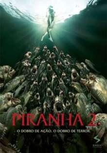 Piranha 2 – Dublado