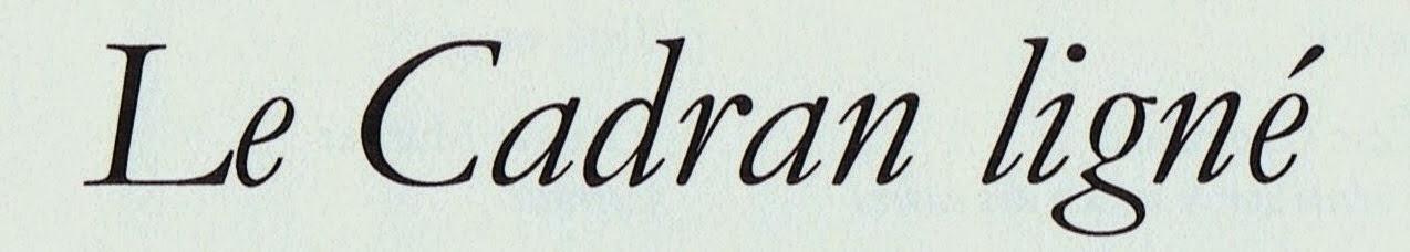 LE CADRAN LIGNÉ, Éditeur Laurent ALBARRACIN