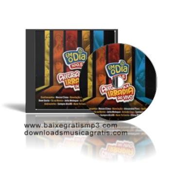 Baixar cd Fm O Dia 100,5: Alegria Que Irradia Ao Vivo