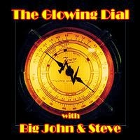 The Glowing Dial Archives