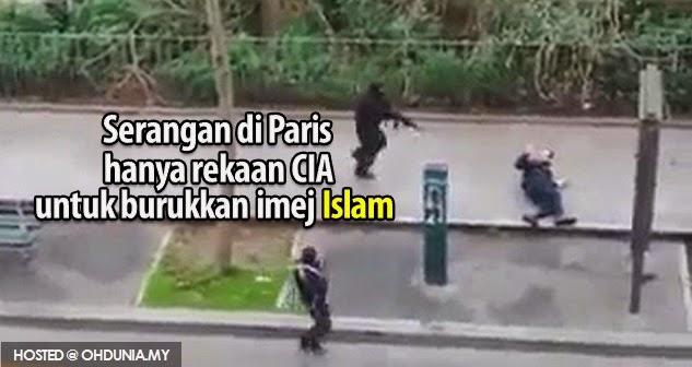 Serangan di Paris hanyalah rekaan CIA untuk burukkan imej Islam