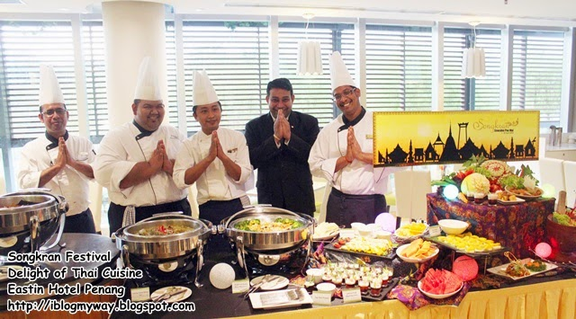 Songkran Festival with Delight of Thai Cuisine, Eastin Hotel Penang