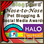 BlogPaws Nose-to-Nose Award Pawty