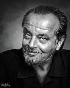 Jack Nicholson. I'll tell you one thing: Don't ever give anybody your best .