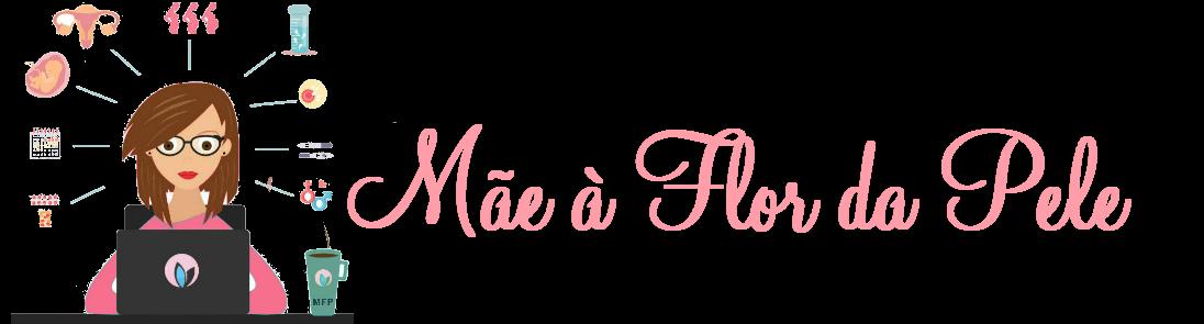 Mãe á Flor da Pele