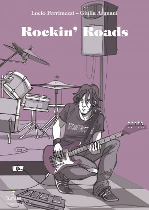 "GRAPHIC NOVEL: ""Rockin'Roads"" 2010"