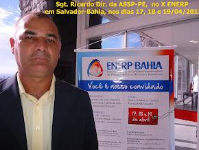 Sgt. Ricardo Dir. da ASSP-PE, no X ENERP, em Salvador-Bahia, nos dias 17, 18 e 19 de abril de 2013