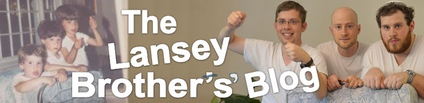 The Lansey Brothers' Blog