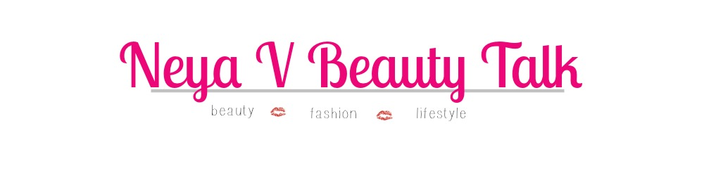 Neya V Beauty Talk