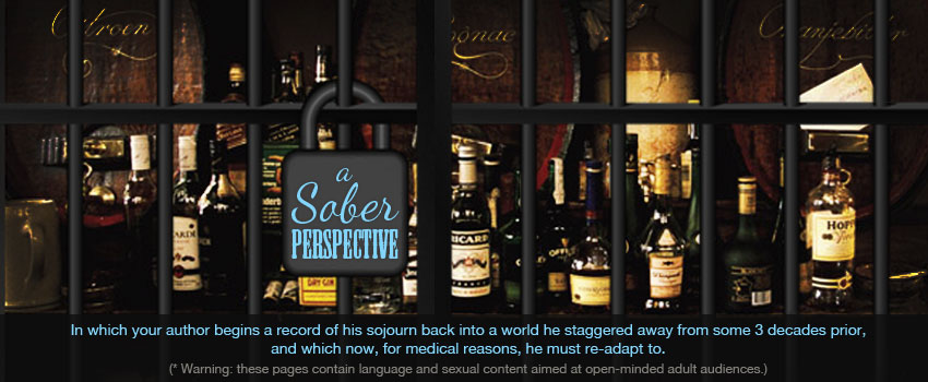 A Sober Perspective