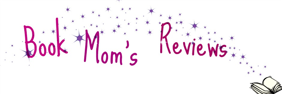 The Book Mom's Reviews!