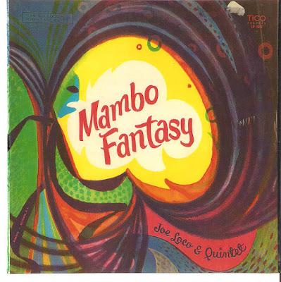 Joe Loco And His Quintet Joe Loco Make Mine Mambo