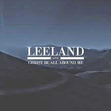 Baixar CD  Leeland – Christ Be All Around Me (EP) (2014) Download
