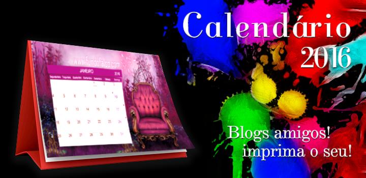 Calendário 2016 | Aproveite e baixe o seu