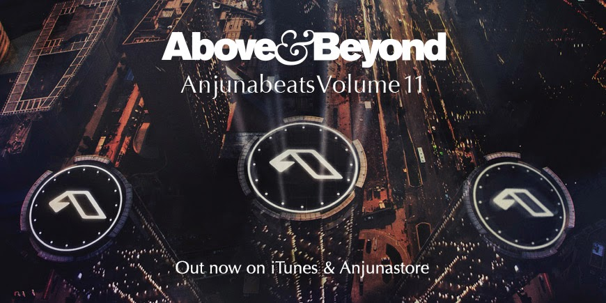 Anjunabeats Volume 11 - OUT NOW