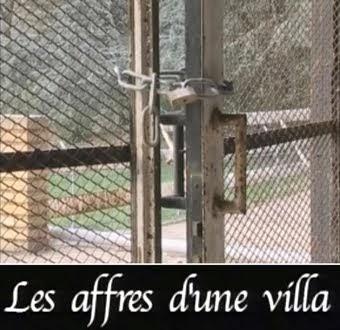 Les affres d'une Villa (1)