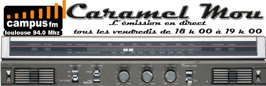 Emission Caramel Mou Campus FM 94
