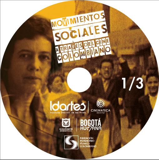 Movimientos Sociales a través del cine colombiano