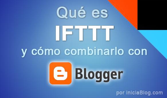 IFTTT y Blogger
