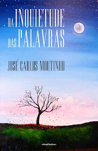 """""""DA INQUIETUDE DAS PALAVRAS"""""""