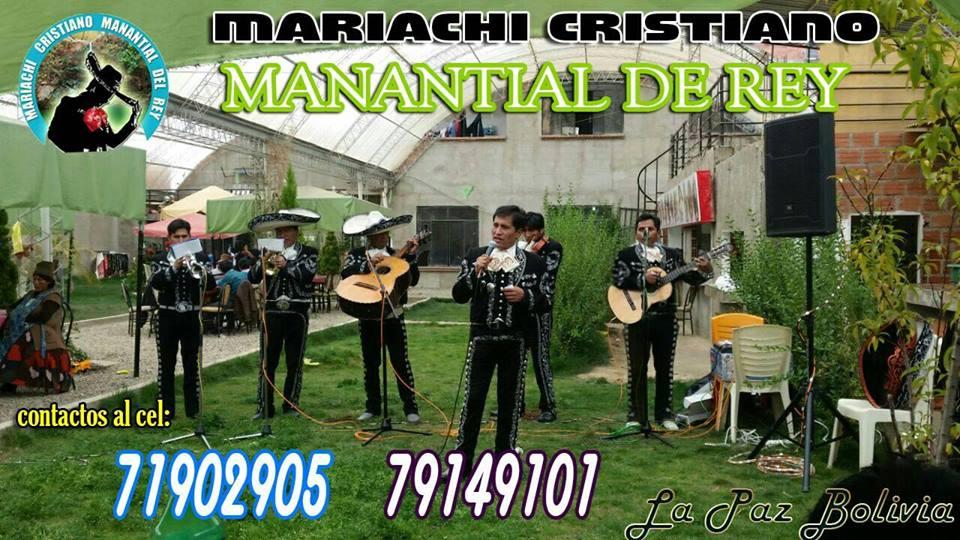 MARIACHI CRISTIANO MANANTIAL DEL REY LA PAZ BOLIVIA