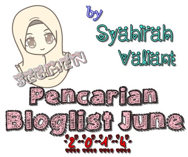 http://syahirahvaliant.blogspot.com/2014/06/segmen-pencarian-bloglist-june-by_7402.html