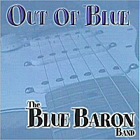 The Blue Baron Band - Out Of Blue