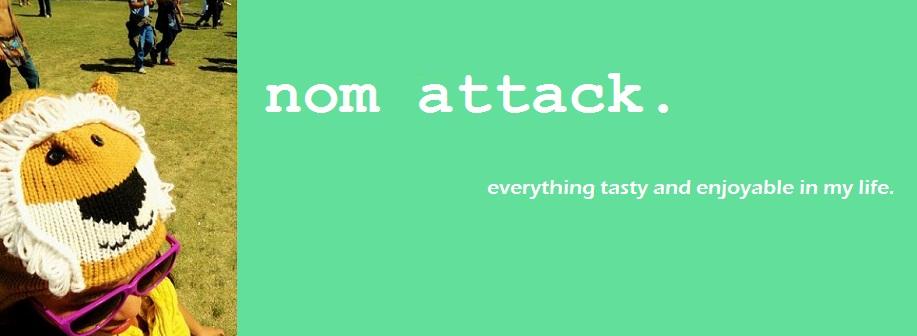 nom attack.