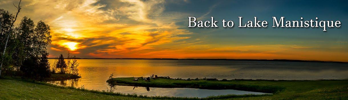 Back to Lake Manistique
