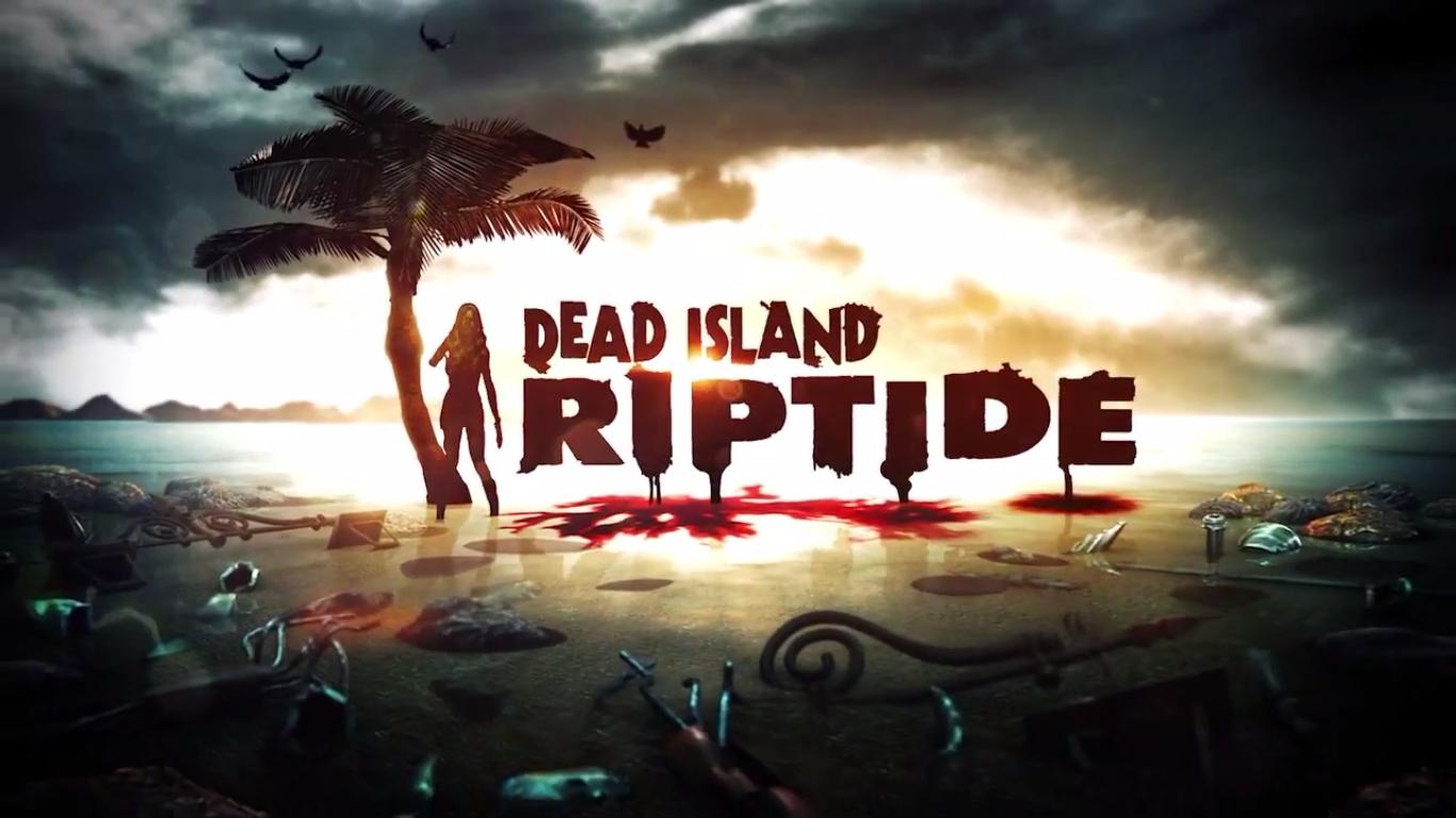 Dead Island:Riptide Crack