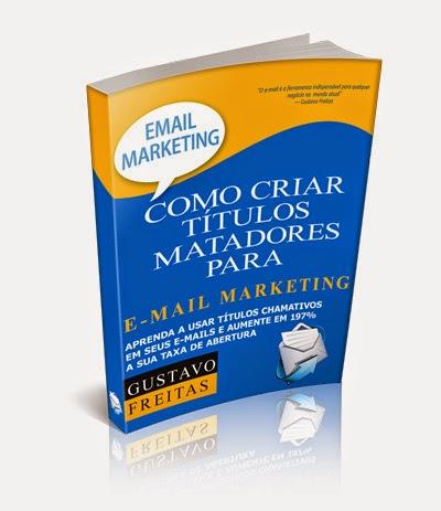 Ebook Grátis- Como Criar Títulos Matadores para E-mail Marketing