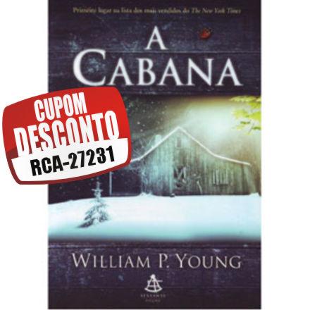 Cupom Efácil - Livro A Cabana de William P Young