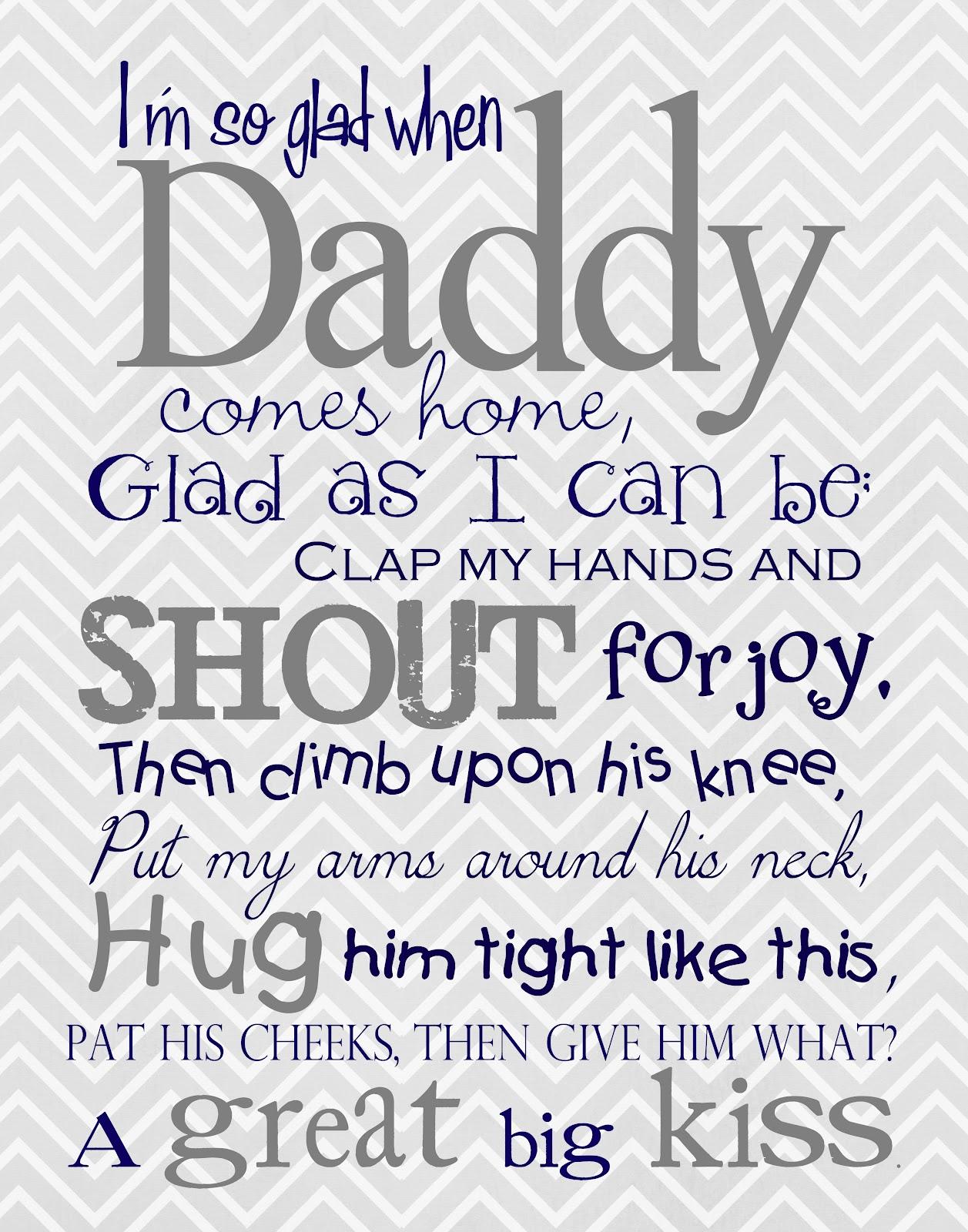 Iu0027m So Glad When Daddy Comes Home   Fatheru0027s Day Freebie